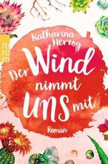 Katharina Herzog: Der Wind nimmt uns mit, Buch