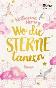 Katharina Herzog: Wo die Sterne tanzen, Buch