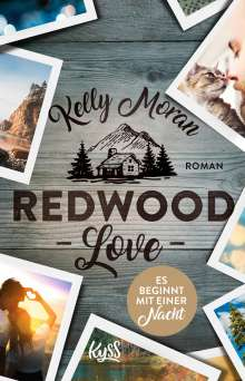 Kelly Moran: Redwood Love - Es beginnt mit einer Nacht, Buch