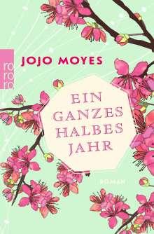 Jojo Moyes: Ein ganzes halbes Jahr, Buch