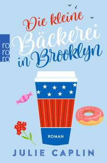Julie Caplin: Die kleine Bäckerei in Brooklyn, Buch
