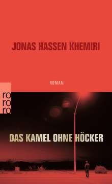 Jonas Hassen Khemiri: Das Kamel ohne Höcker, Buch