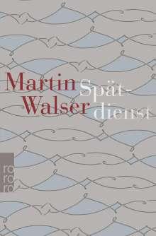 Martin Walser: Spätdienst, Buch