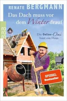 Renate Bergmann: Das Dach muss vor dem Winter drauf, Buch