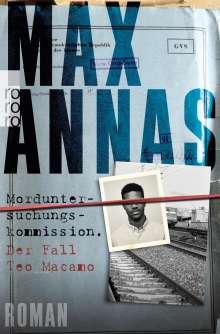 Max Annas: Morduntersuchungskommission: Der Fall Teo Macamo, Buch
