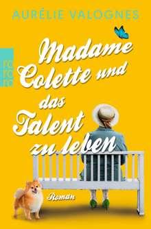 Aurélie Valognes: Madame Colette und das Talent zu leben, Buch