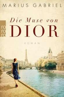 Marius Gabriel: Die Muse von Dior, Buch