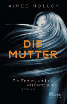 Aimee Molloy: Die Mutter, Buch