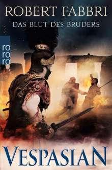 Robert Fabbri: Vespasian. Das Blut des Bruders, Buch