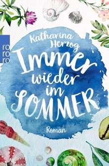Katharina Herzog: Immer wieder im Sommer, Buch