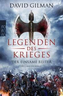 David Gilman: Legenden des Krieges 03: Der einsame Reiter, Buch