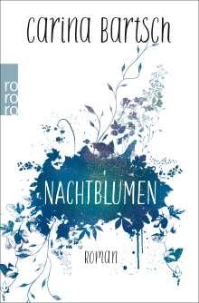 Carina Bartsch: Nachtblumen, Buch