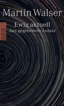 Martin Walser: Ewig aktuell, Buch