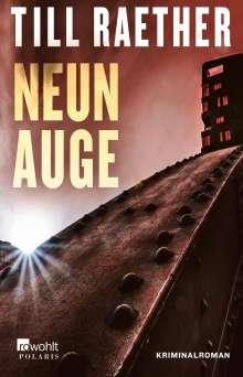 Till Raether: Neunauge, Buch