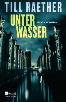 Till Raether: Unter Wasser, Buch