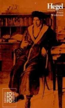 Franz Wiedmann: Georg Wilhelm Friedrich Hegel, Buch