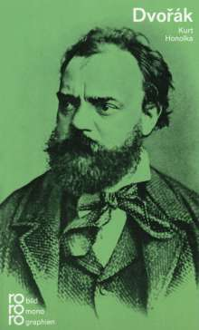 Kurt Honolka: Antonín Dvorák, Buch