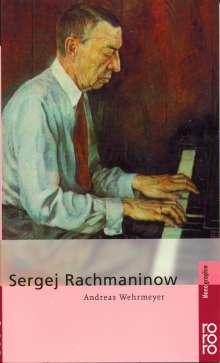 Andreas Wehrmeyer: Sergej Rachmaninow, Buch