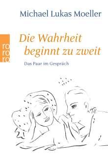 Michael Lukas Moeller: Die Wahrheit beginnt zu zweit, Buch