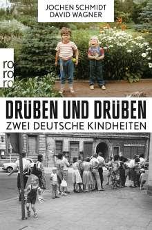 Jochen Schmidt: Drüben und drüben, Buch