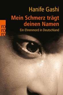 Hanife Gashi: Mein Schmerz trägt deinen Namen, Buch