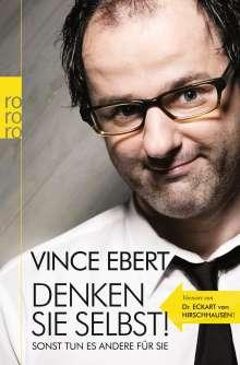 Vince Ebert: Denken Sie selbst! Sonst tun es andere für Sie, Buch