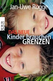 Jan-Uwe Rogge: Das neue Kinder brauchen Grenzen, Buch