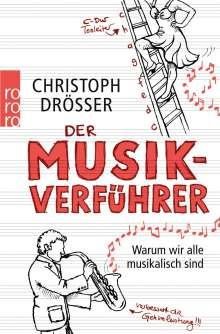 Christoph Drösser: Der Musikverführer, Buch