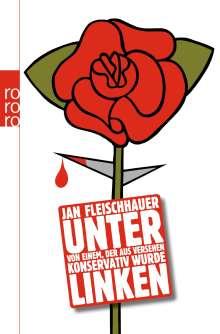 Jan Fleischhauer: Unter Linken, Buch
