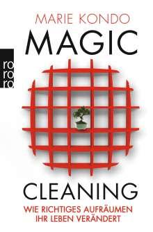 Marie Kondo: Magic Cleaning 1: Wie richtiges Aufräumen Ihr Leben verändert, Buch