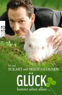 Eckart von Hirschhausen: Glück kommt selten allein ..., Buch