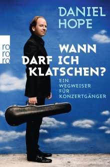 Daniel Hope: Wann darf ich klatschen?, Buch