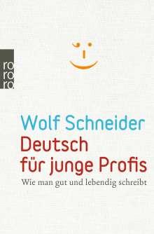 Wolf Schneider: Deutsch für junge Profis, Buch