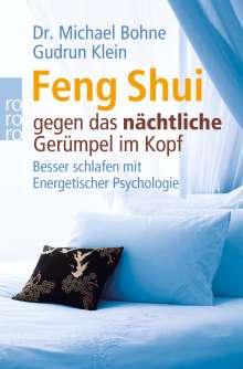 Michael Bohne: Feng Shui gegen das nächtliche Gerümpel im Kopf, Buch