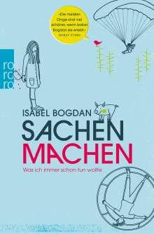 Isabel Bogdan: Sachen machen, Buch