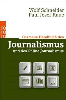 Wolf Schneider: Das neue Handbuch des Journalismus und des Online-Journalismus, Buch