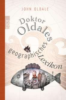 John Oldale: Doktor Oldales geographisches Lexikon, Buch