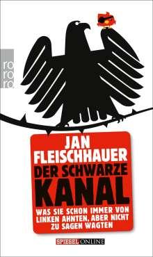Jan Fleischhauer: Der Schwarze Kanal, Buch