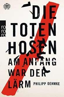 Philipp Oehmke: Die Toten Hosen, Buch