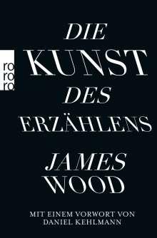 James Wood: Die Kunst des Erzählens, Buch