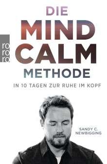 Sandy C. Newbigging: Die Mind-Calm-Methode, Buch