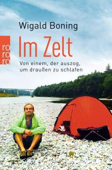 Wigald Boning: Im Zelt, Buch