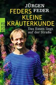 Jürgen Feder: Feders kleine Kräuterkunde, Buch