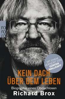 Richard Brox: Kein Dach über dem Leben, Buch