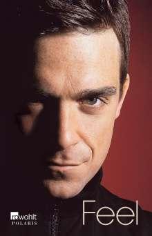 Chris Heath: Feel: Robbie Williams, Buch
