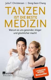 Julia F. Christensen: Tanzen ist die beste Medizin, Buch