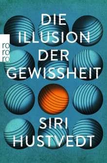 Siri Hustvedt: Die Illusion der Gewissheit, Buch