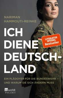 Nariman Hammouti-Reinke: Ich diene Deutschland, Buch