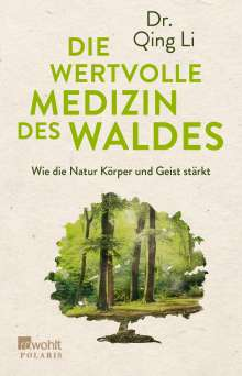 Qing Li: Die wertvolle Medizin des Waldes, Buch