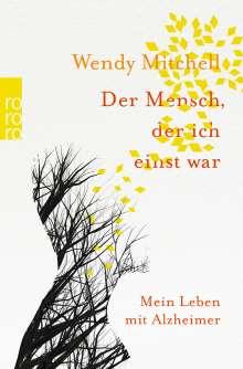 Wendy Mitchell: Der Mensch, der ich einst war, Buch